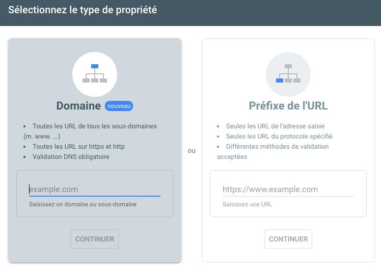 Ajout d'une Search Console de Domaine - choix entre Domaine et propriété classique